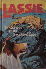 Cover for Lassie and the Secret of the Smelter's Cave
